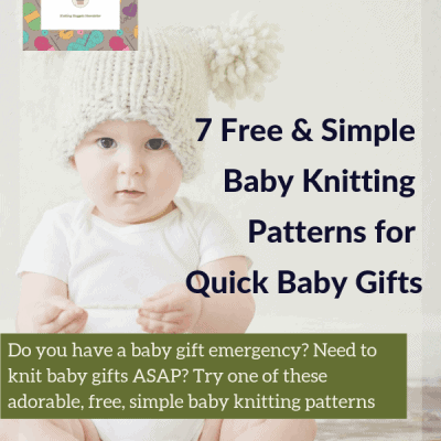 7 Free & Simple Baby Knitting Patterns for Quick Baby Gifts