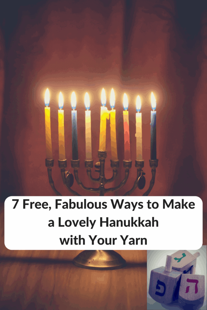 7 Free, Fabulous Ways to Make a Lovely Hanukkah with Your Yarn
