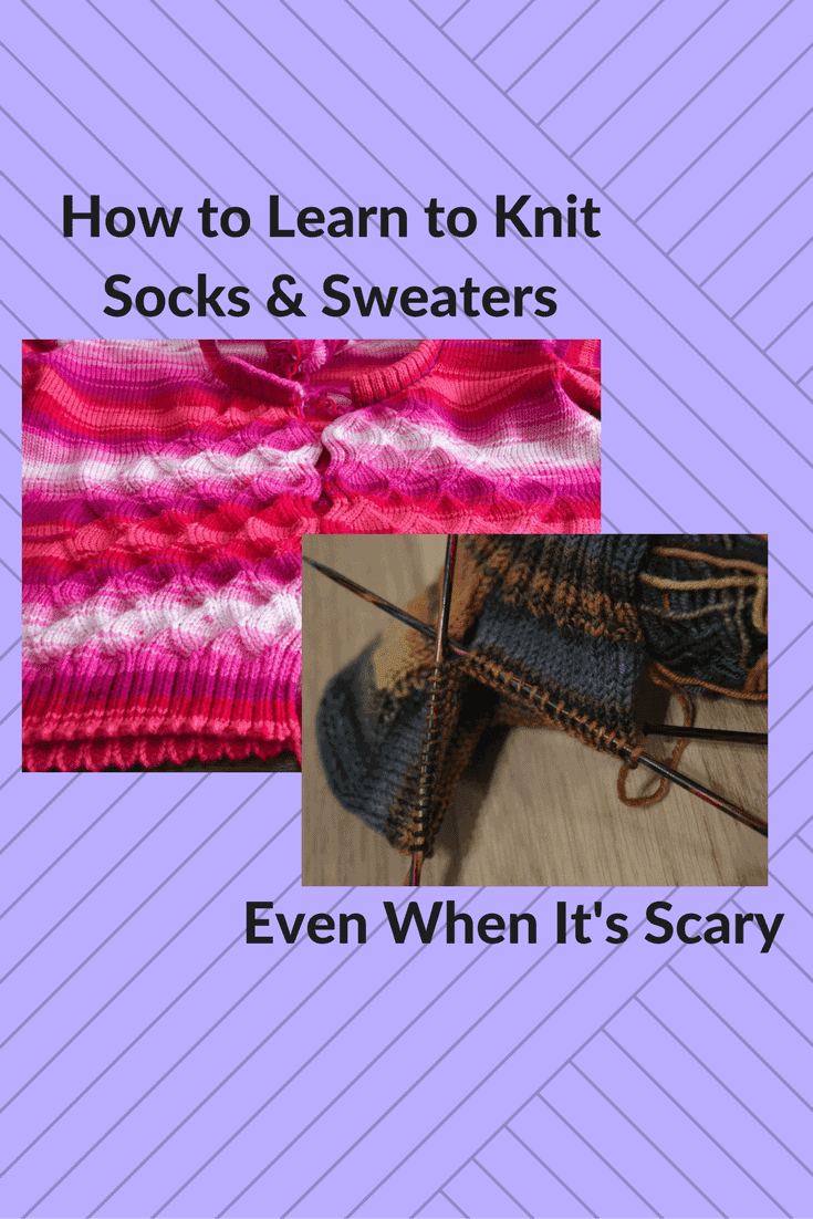 learn to knit socks and sweaters