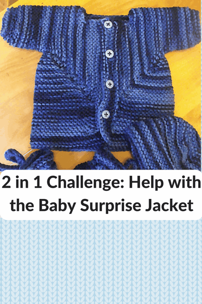 2 in 1 Challenge: Help with the Baby Surprise Jacket