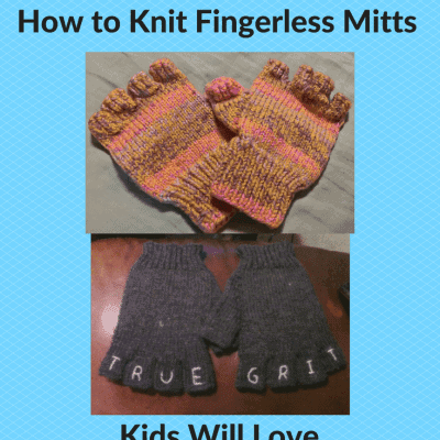 How to Knit Fingerless Mitts Kids Will Love