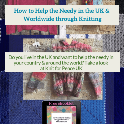How to Help the Needy in the UK & Worldwide through Knitting
