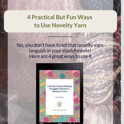 4 Practical But Fun Ways to Use Novelty Yarn