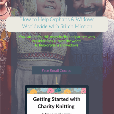 How to Help Orphans & Widows Worldwide with Stitch Mission