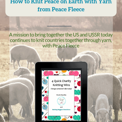 How to Knit Peace on Earth with Yarn from Peace Fleece