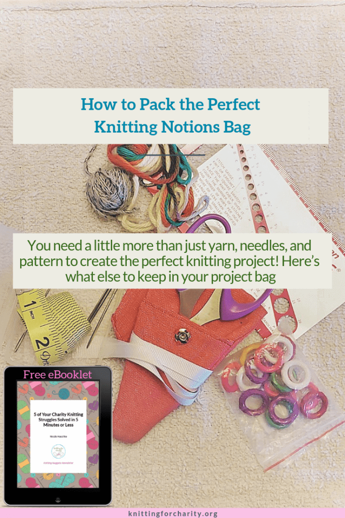 How to Pack the Perfect Knitting Notions Bag
