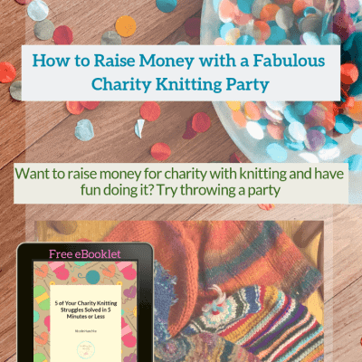 How to Raise Money with a Fabulous Charity Knitting Party
