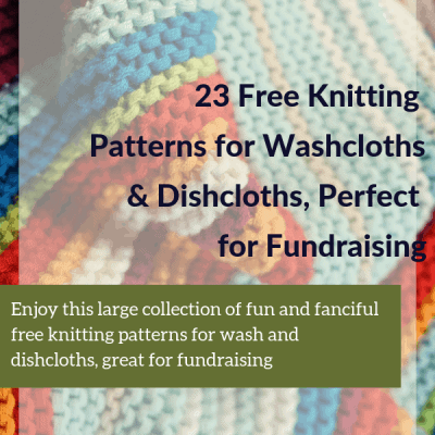 23 Free Knitting Patterns for Washcloths & Dishcloths, Perfect for Fundraising