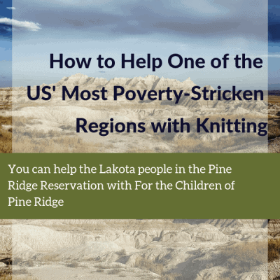How to Help One of the US' Most Poverty-Stricken Regions with Knitting
