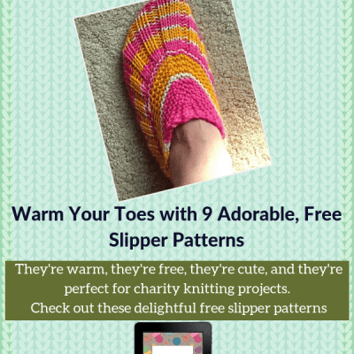 Warm Your Toes with 9 Adorable, Free Slipper Patterns