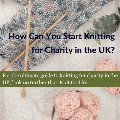 How Can You Start Knitting for Charity in the UK?