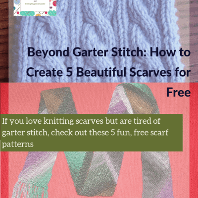 Beyond Garter Stitch: How to Create 5 Beautiful Scarves for Free