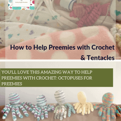 How to Help Preemies with Crochet and Tentacles