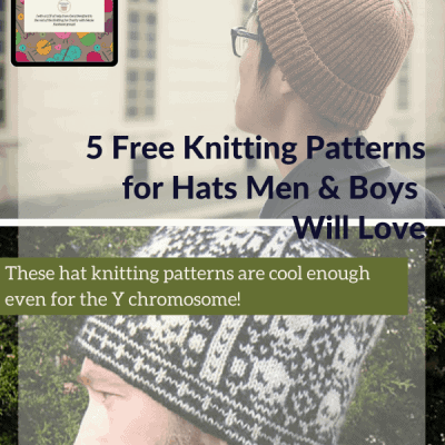 5 Free Knitting Patterns for Hats Men & Boys Will Love