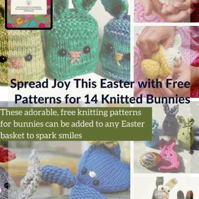 Spread Joy This Easter with Free Patterns for 14 Knitted Bunnies
