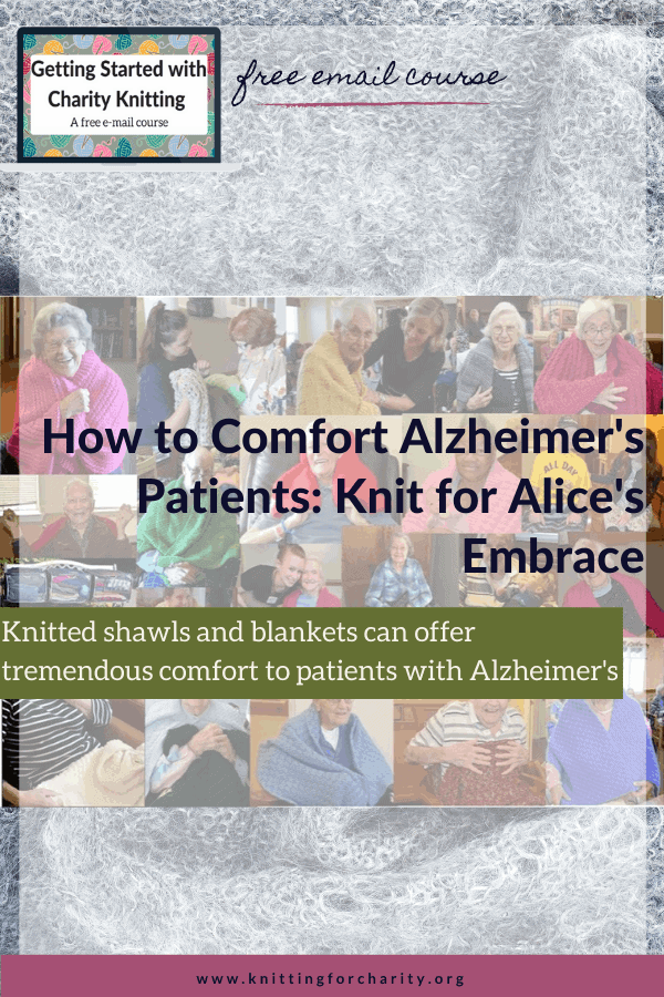 How to Comfort Alzheimer's Patients: Knit for Alice's Embrace