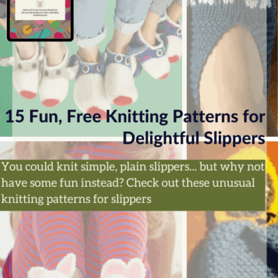 15 Fun, Free Knitting Patterns for Delightful Slippers