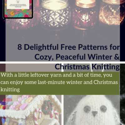 8 Delightful Free Patterns for Cozy, Peaceful Winter & Christmas Knitting