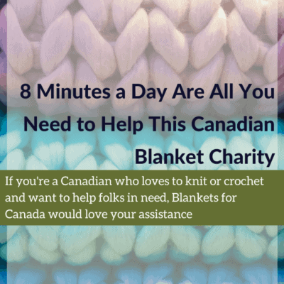 8 Minutes a Day Are All You Need to Help This Canadian Blanket Charity