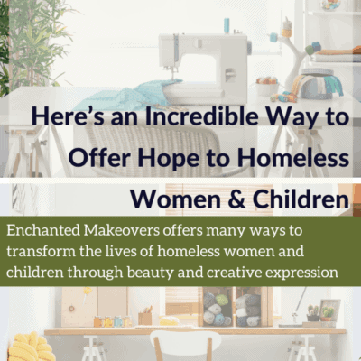 Here's an Incredible Way to Offer Hope to Homeless Women & Children