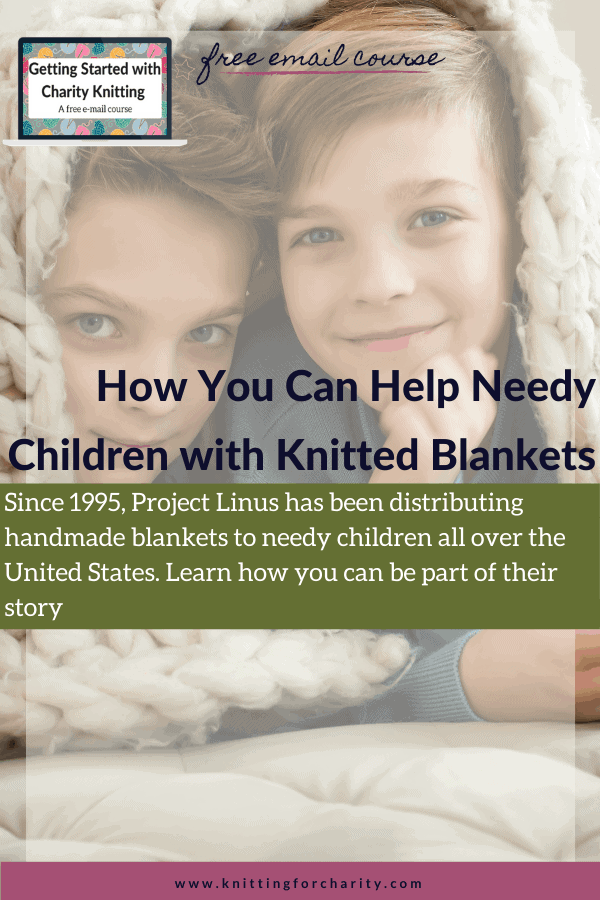 How You Can Help Needy Children with Knitted Blankets