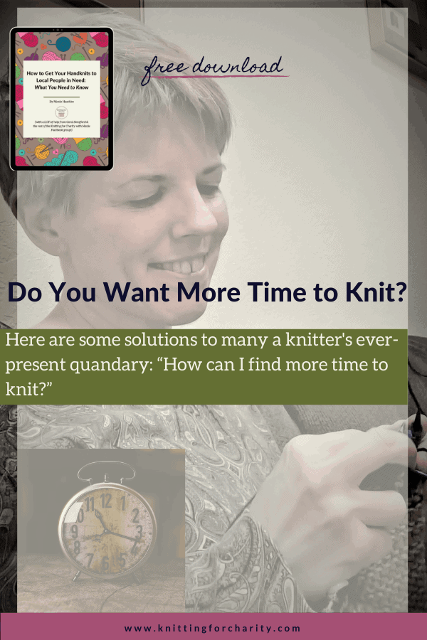 Do You Want More Time to Knit?