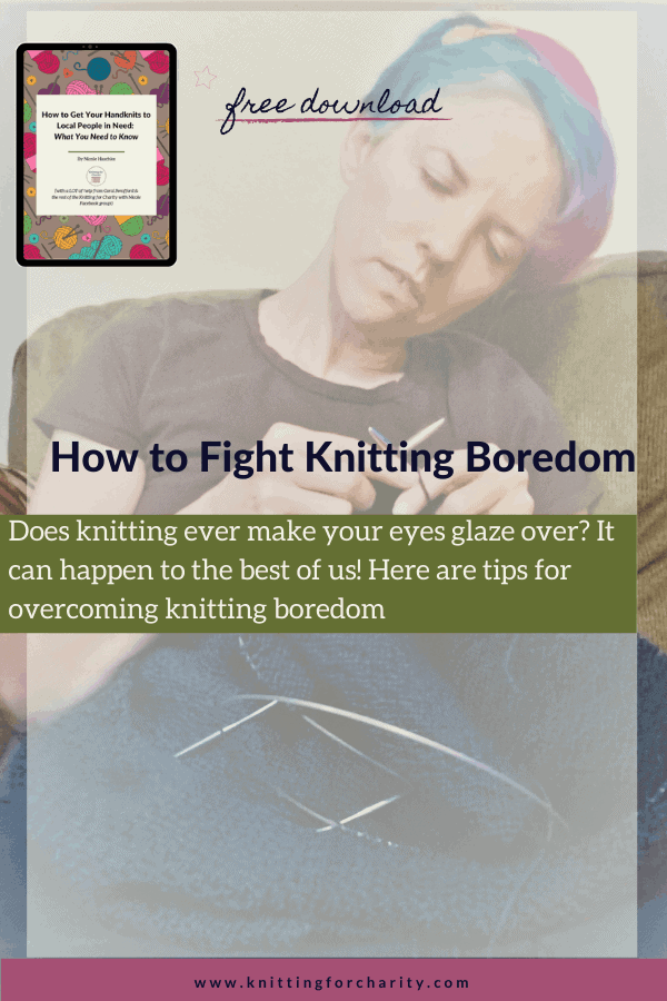 How to fight knitting boredom