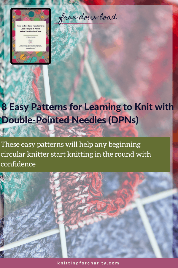 8 Easy Patterns for Learning to Knit with Double-Pointed Needles (DPNs)