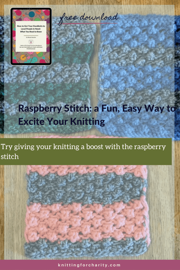 Raspberry Stitch: a Fun, Easy Way to Excite Your Knitting